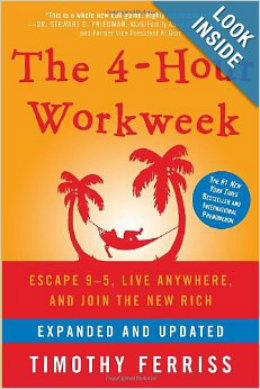 The 4 hour workweek by Tim Ferriss
