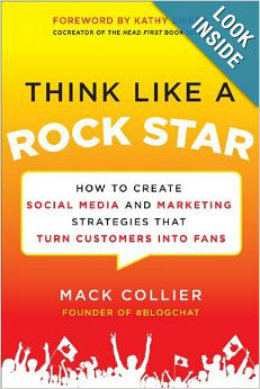 Think like a rock star – Mack Collier