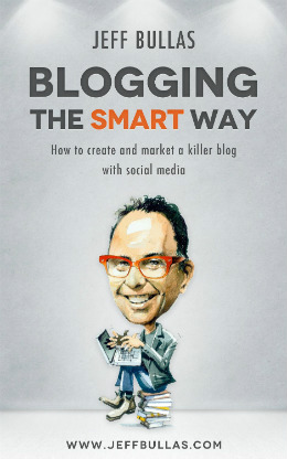 Blogging the smart way by Jeff Bullas
